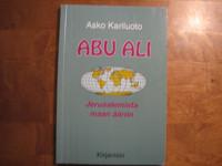 Abu Ali, Jerusalemista maan ääriin, Asko Kariluoto