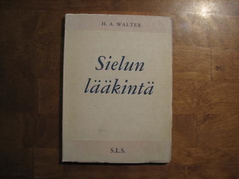 Sielun lääkintä, H.A. Walter