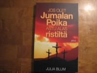 Jos olet Jumalan poika, astu alas ristiltä, Julia Blum, d2