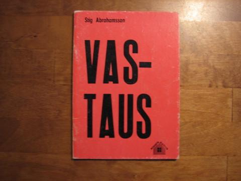 Vastaus, Stig Abrahamsson