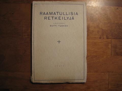 Raamatullisia retkeilyjä, Matti Tuokko
