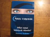 Askel varjoihin, Miksi naiset kääntyvät islamiin, Rosemary Sookhdeo, d2