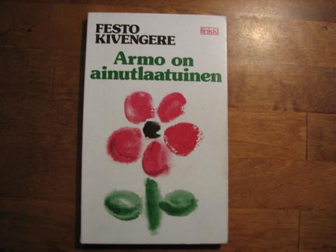 Armo on ainutlaatuinen, Festo Kivengere