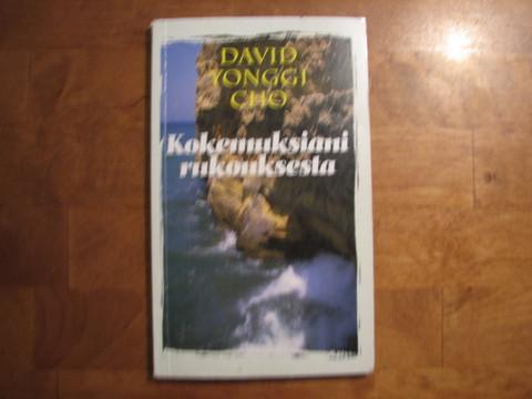 Kokemuksiani rukouksesta, David Yonggi Cho