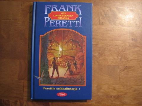 Ovi lohikäärmeen kidassa, Frank Peretti,d3