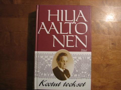Kootut teokset, Hilja Aaltonen
