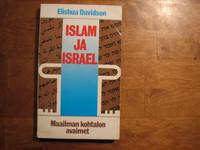 Islam ja Israel, maailman kohtalon avaimet, Elishua Davidson