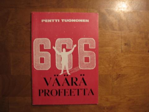 666 Väärä profeetta, Pentti Tuononen