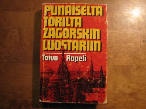 Punaiselta torilta Zagorskin luostariin, Toivo Rapeli
