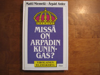 Missä on Arpadin kuningas, Matti Niemelä, Arpad Arder