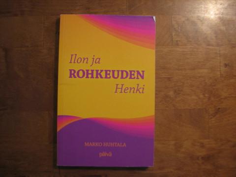 Ilon ja rohkeuden Henki, Marko Huhtala, d2
