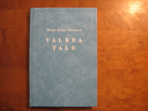 Valkea talo, Maija-Liisa Toivonen, d2