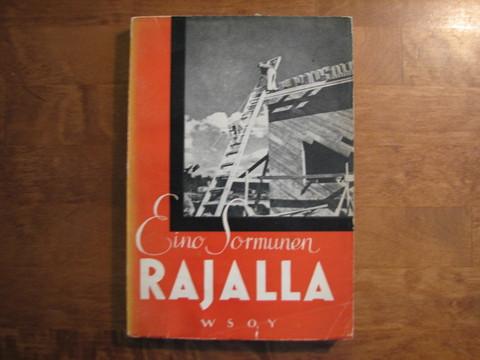 Rajalla, Eino Sormunen