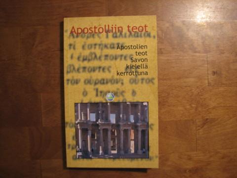 Apostolliin teot, Apostolien teot savon kielellä kerrottuna, Olavi Rytkönen