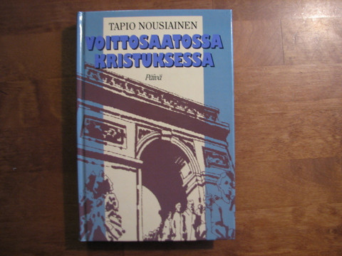 Voittosaatossa Kristuksessa, Tapio Nousiainen, d2