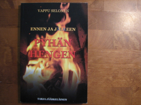 Ennen ja jälkeen Pyhän Hengen, Vappu Selosen matkassa, Tarja Jääskeläinen