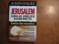 Jerusalem, Jumalan uhriliesi kuumennettu, John Hagee