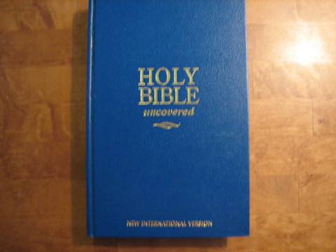 Holy Bible uncovered, New international version