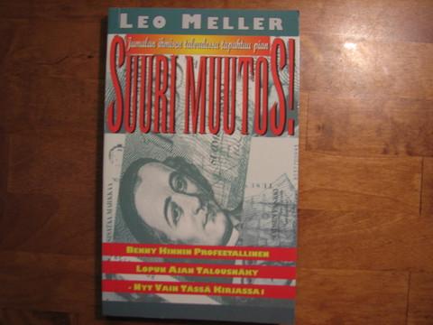 Suuri muutos, Leo Meller