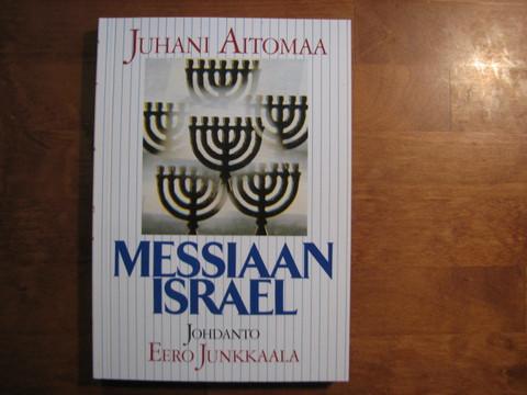 Messiaan Israel, Juhani Aitomaa