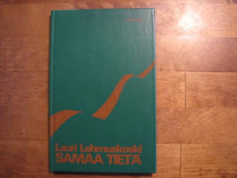 Samaa tietä, Lauri Lehmuskoski