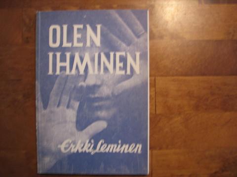 Olen ihminen, Erkki Leminen