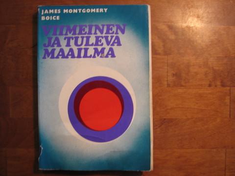 Viimeinen ja tuleva maailma, James Montgomery Boice, d3