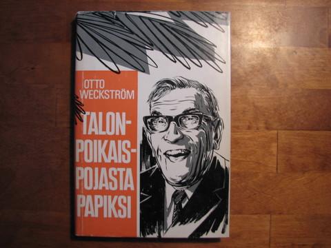 Talonpoikaispojasta papiksi, Otto Weckström, d2