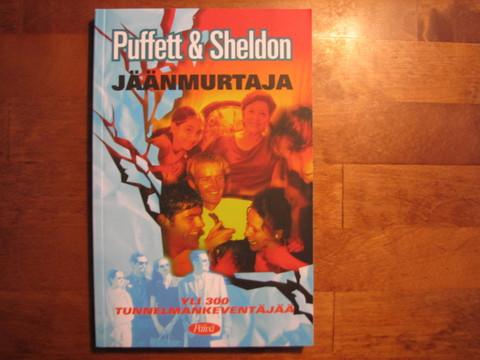 Jäänmurtaja, Michael Puffett, Sheldon W. Rottler