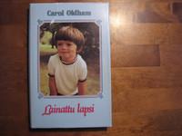 Lainattu lapsi, Carol Oldham