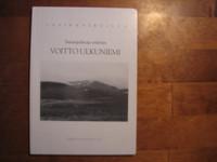 Sananjulistaja, erämies, Voitto Ulkuniemi, Pekka Salenius