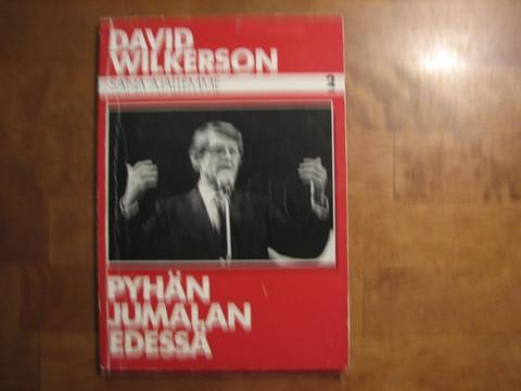 Pyhän Jumalan edessä, David Wilkerson