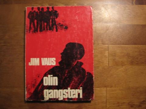 Olin gangsteri, Jim Vaus