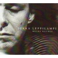 Henki kulkee, Jukka Leppilampi