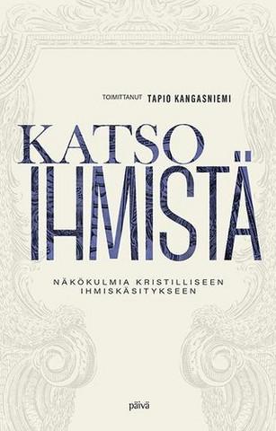 Katso ihmistä, Tapio Kangasniemi