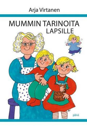 Mummin tarinoita lapsille, Arja Virtanen