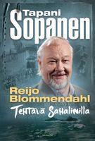 Tehtävä Sahalinilla, Reijo Blommendahl, Tapani Sopanen