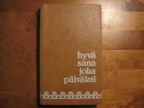 Hyvä sana joka päiväksi, Ritva Karttunen (toim.)