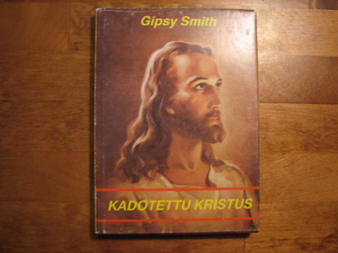 Kadotettu Kristus, Gipsy Smith, d2
