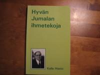 Hyvän Jumalan ihmetekoja, Kalle Hasto