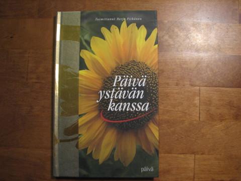 Päivä ystävän kanssa, Merja Pitkänen (toim.)