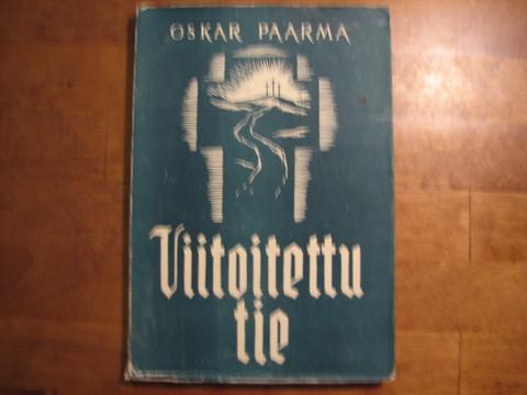 Viitoitettu tie, Oskar Paarma
