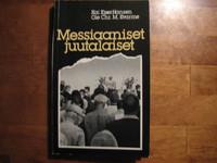 Messiaaniset juutalaiset, Kai Kjaer-Hansen, Ole Chr. M. Kvarme