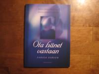 Ota hänet vastaan, sanoja suruun, Anna-Maija Raittila, Anna-Mari Kaskinen, d2