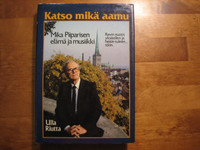 Katso mikä aamu, Mika Piiparisen elämä ja musiikki, Ulla Riutta