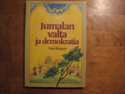 Jumalan valta ja demokratia, Viktor Riissanen