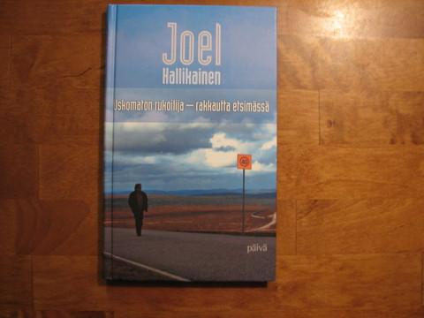 Uskomaton rukoilija, rakkautta etsimässä, Joel Hallikainen, d2