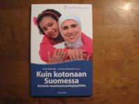 Kuin kotonaan Suomessa, avaimia maahanmuuttajatyöhön, Outi Mannila, Jorma Kuitunen (toim.), d2