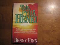 Tule, Pyhä Henki, Benny Hinn