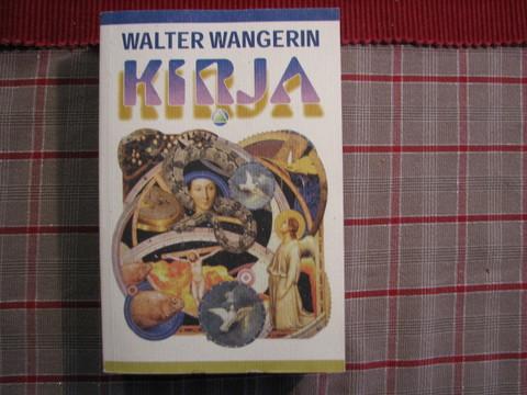Kirja, Walter Wangerin